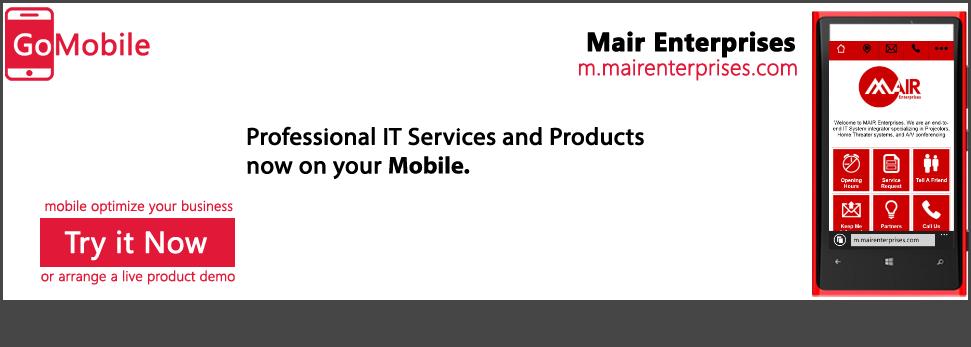 Mair Enterprises uses a mobile solution.